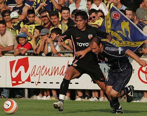 20.07.2006: Fenerbahçe SK 1 - 2 Valencia CF